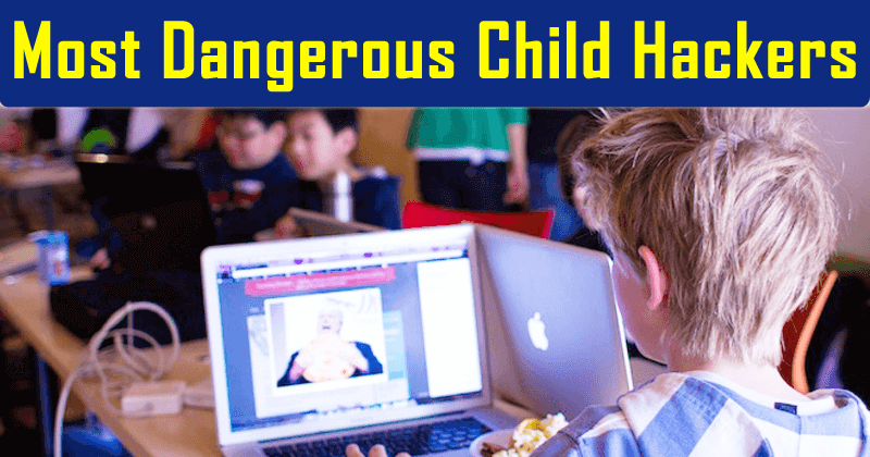 [Image: Meet-The-Worlds-5-Most-Dangerous-Child-Hackers.png]